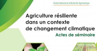 « Agriculture résiliente dans un contexte de changement climatique : Actes de séminaire » (collectif, 2020).